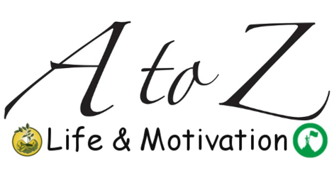 The A to Z of Life and Motivation
