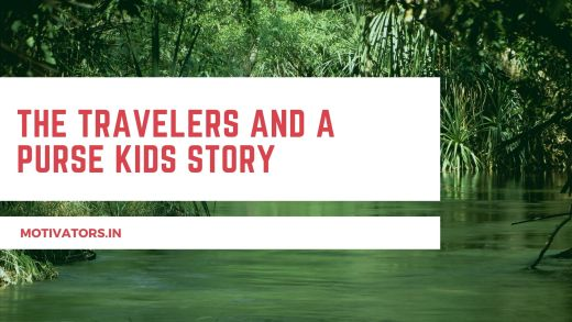 The Travelers And A Purse Kids Story