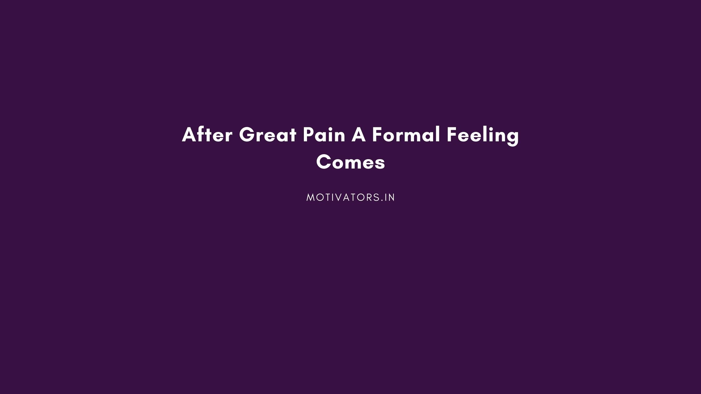 After Great Pain A Formal Feeling Comes