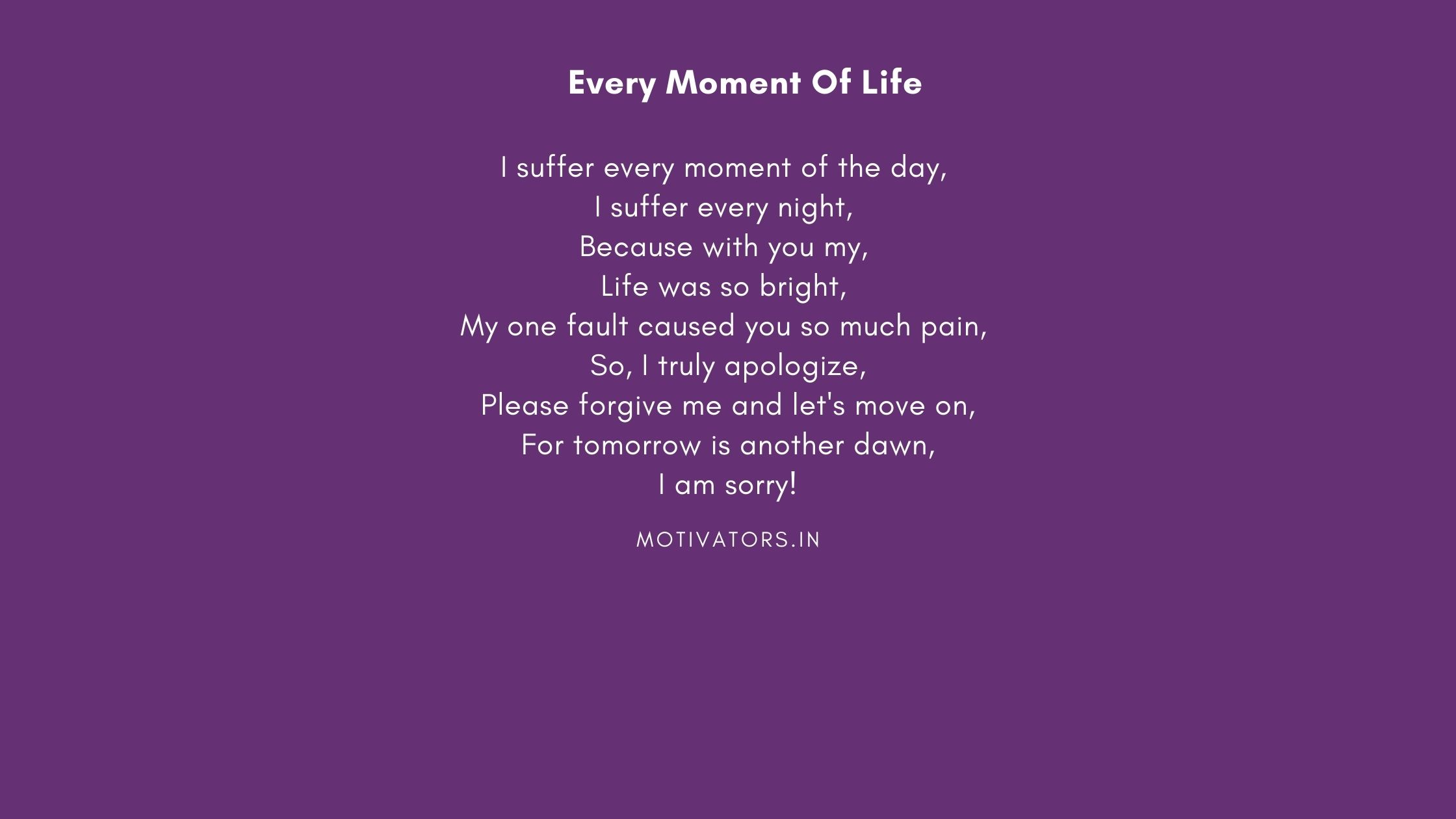 Every Moment Of Life