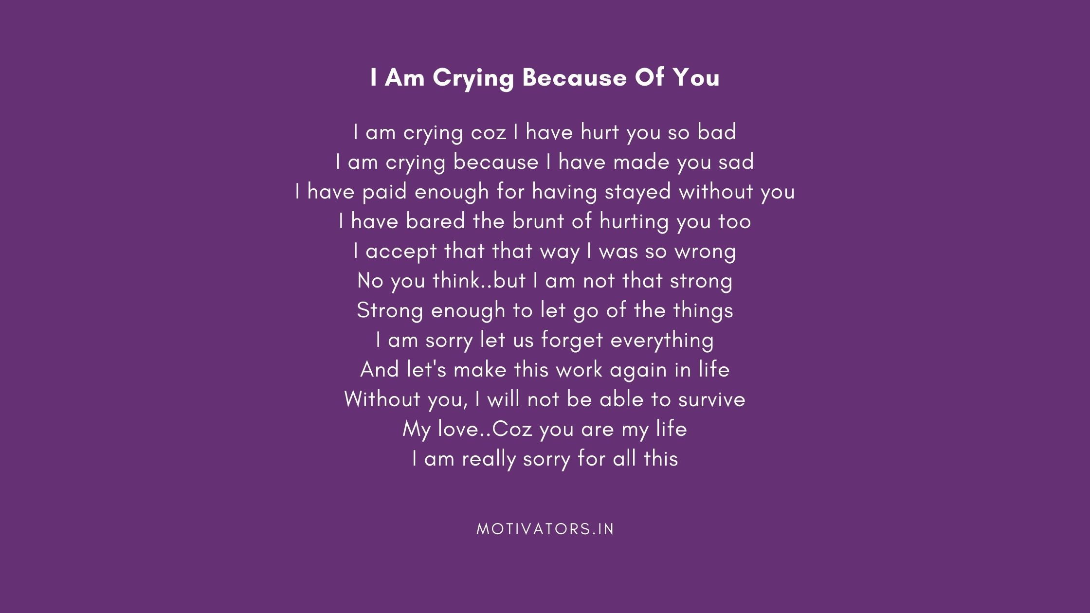 I Am Crying Because Of You