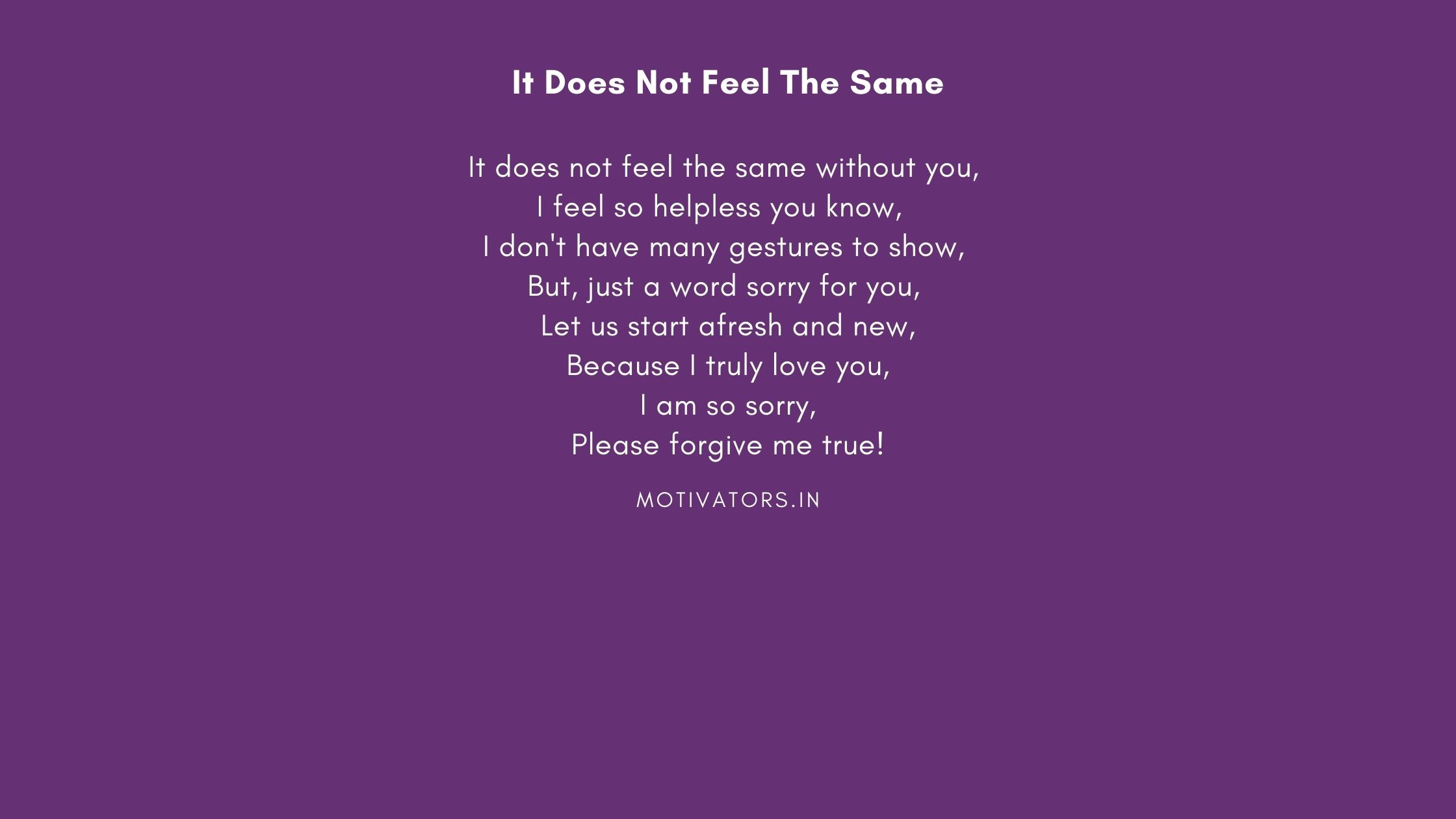 It Does Not Feel The Same