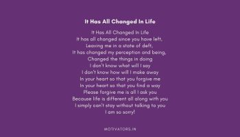 It Has All Changed In Life