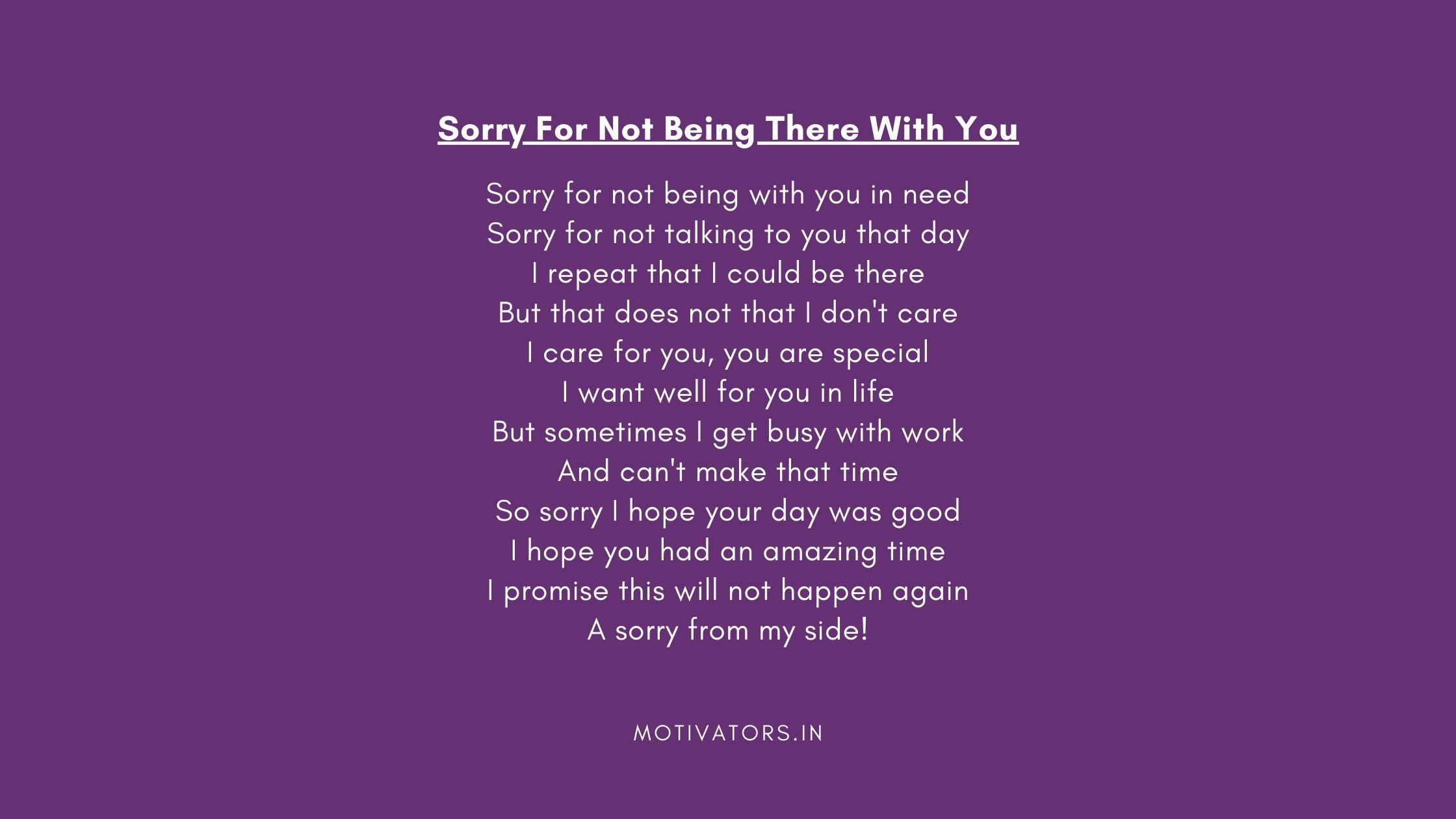 Sorry For Not Being There With You