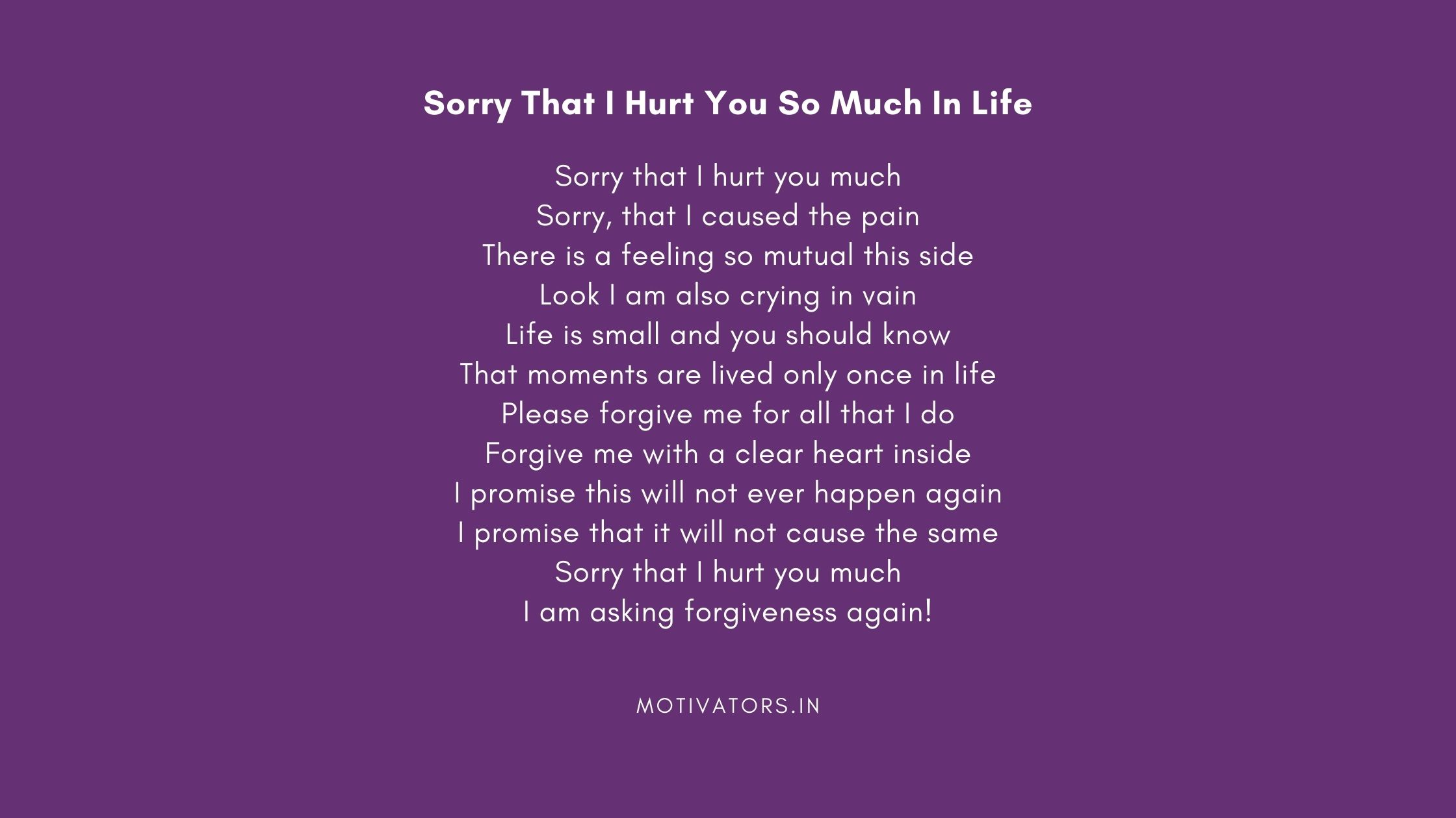 Sorry That I Hurt You So Much In Life