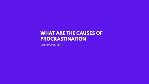 What are the Causes of Procrastination