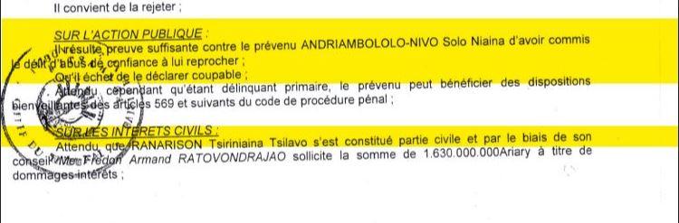 La motivation du jugement du tribunal correctionnel d'Antananarivo se contente de 3 MOTS : «Il résulte preuve suffisante contre le prévenu Solo d'avoir commis le délit d'abus de confiance à lui reprocher»