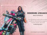 Ridergirl Vishakha - Indias First Female Motovlogger