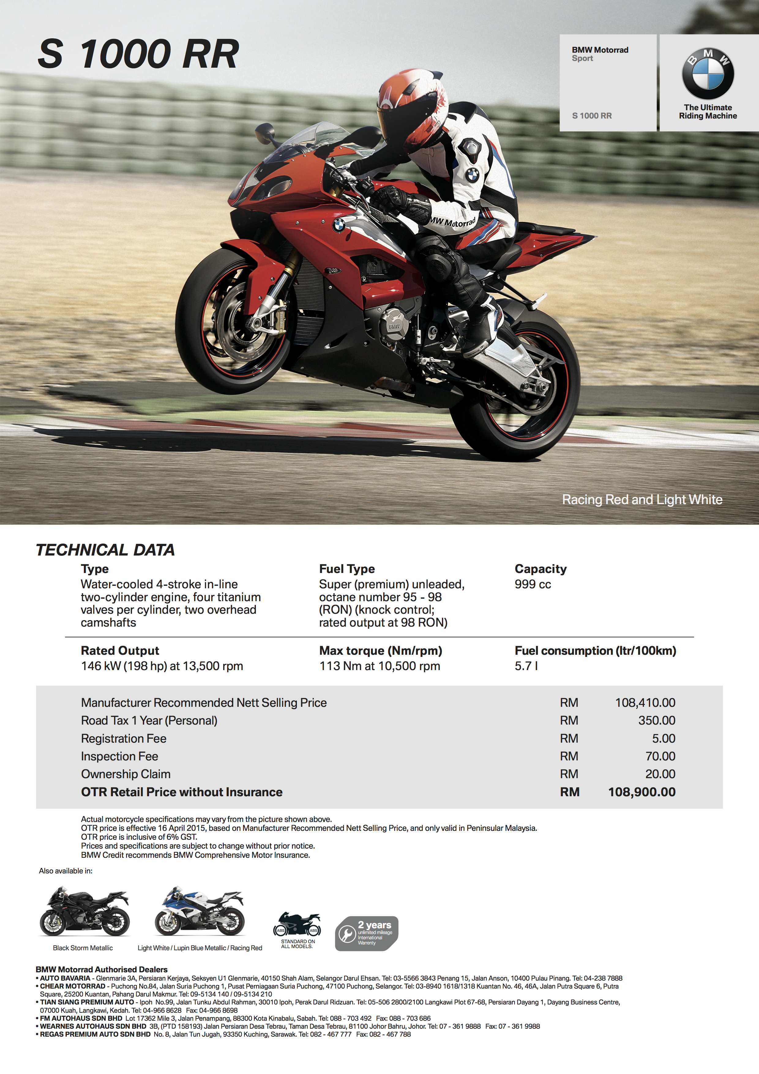 Inclusive Of A Two Year Unlimited Mileage Warranty The 2015 Spec BMW S1000RR Carries Starting Price RM108900 OTR 6 GST Without Insurance