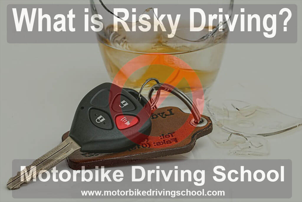 what is risky driving