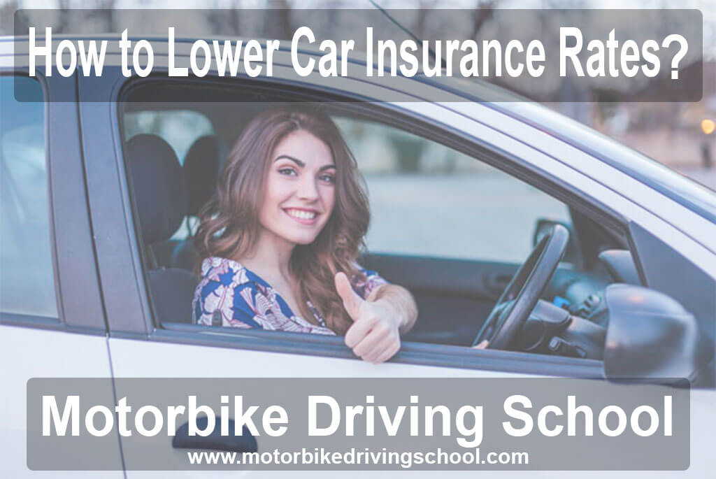 how to lower car insurance rates