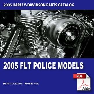 2005 FLT Police Models Parts Catalog #99545-05A