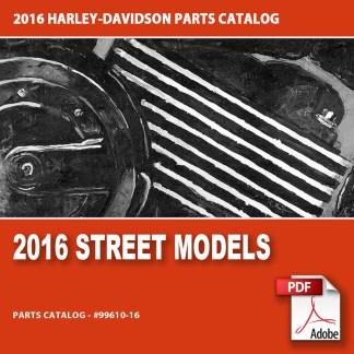 2016 Street Models Parts Catalog