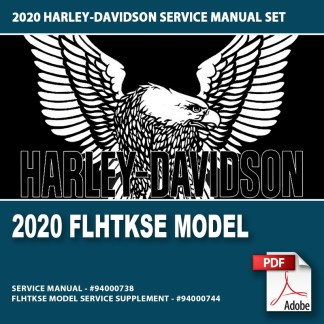 2020 FLHTKSE Model Service Manual Supplement #94000744 and Service Manual #94000738