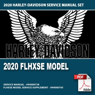 2020 FLHXSE Model Service Manual Supplement #94000745 and Service Manual #94000738
