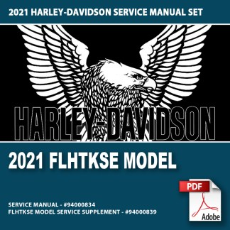 2021 FLHTKSE Model Service Manual Supplement #94000839 and Touring Service Manual #94000834