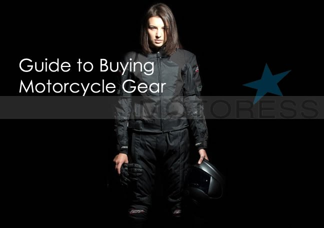 Womens Guide to Buying Motorcycle Gear - MOTORESS