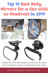 10 Best Baby Mirrors for a Car with no Headrest (2019) (Unbiased Review and Buyers' Guide)