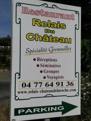 Froschrestaurant Relais du Château am Chateau de la Roche im Département Loire