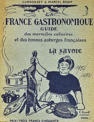 Altes Kochbuch France Gastronomique nährt auch Lust auf Alpenpässe in Savoyen