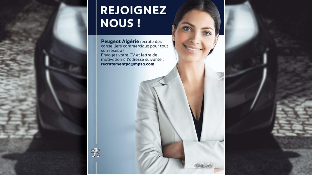 Peugeot Algérie recrute des conseillers commerciaux pour tout son réseau