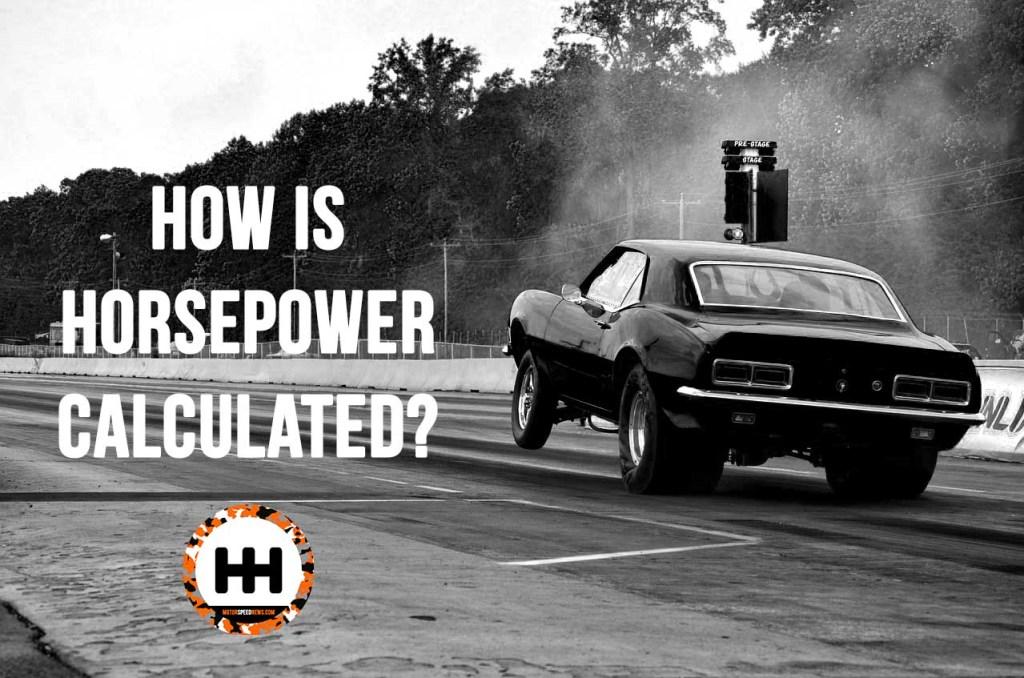 How Is Horsepower Calculated - drag car