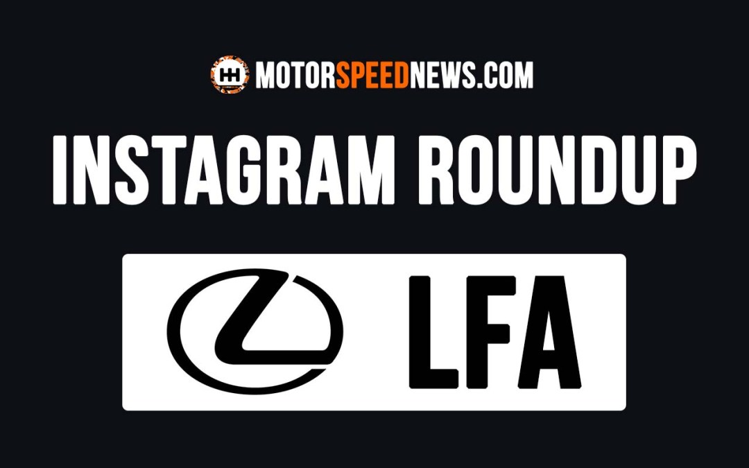 Instagram Roundup | The Lexus V10 LFA
