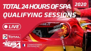 QUALIFYING & NIGHT PRACTICE – TOTAL 24 HOURS SPA 2020 – FRENCH
