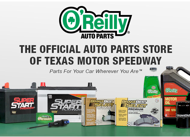 O'REILLY AUTO PARTS STORE OF TEXAS MOTOR SPEEDWAY