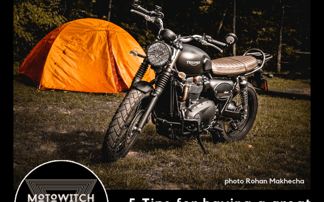 5 Tips for a Great Motorcycle Camping Experience
