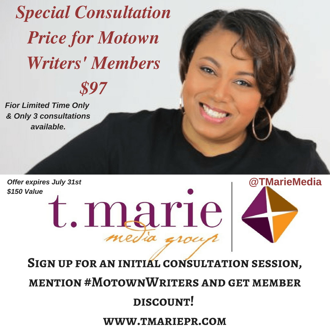 #MotownWriters Members! Get a Consultation for only $97 with @TMarieMedia. ($150 Value) Limited Amt & Expires July 31st. Hurry! Grab you spot now!
