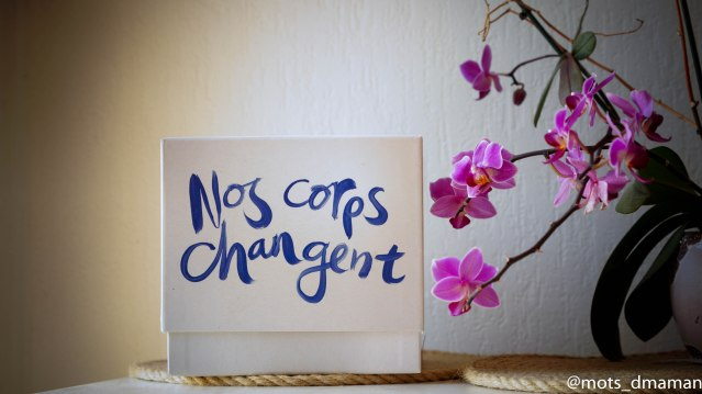 nos corps changent
