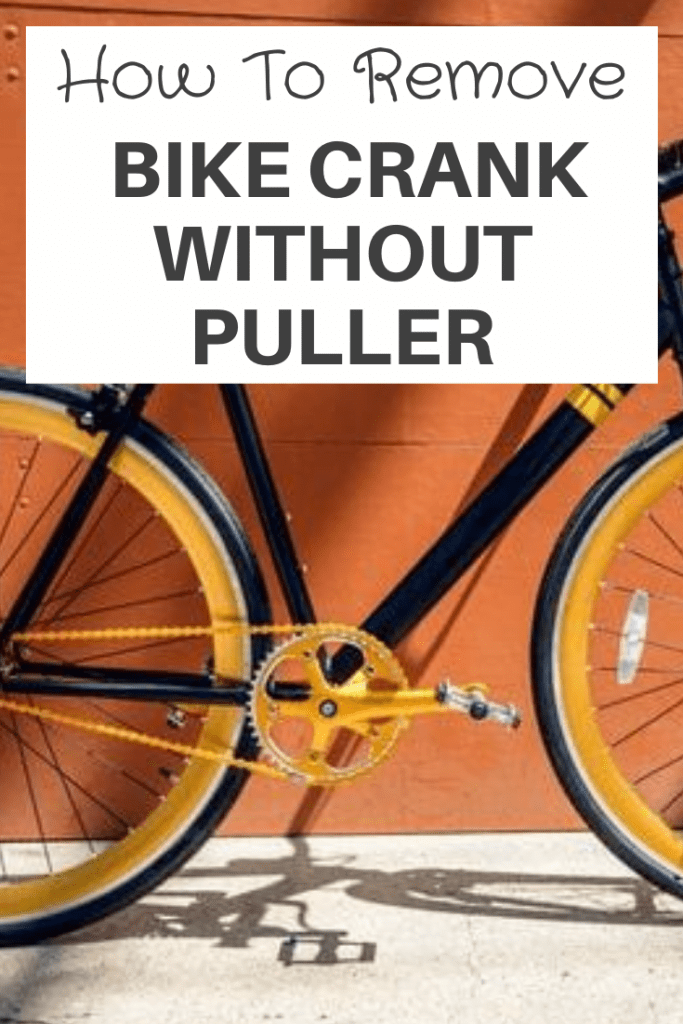 Remove crank without puller
