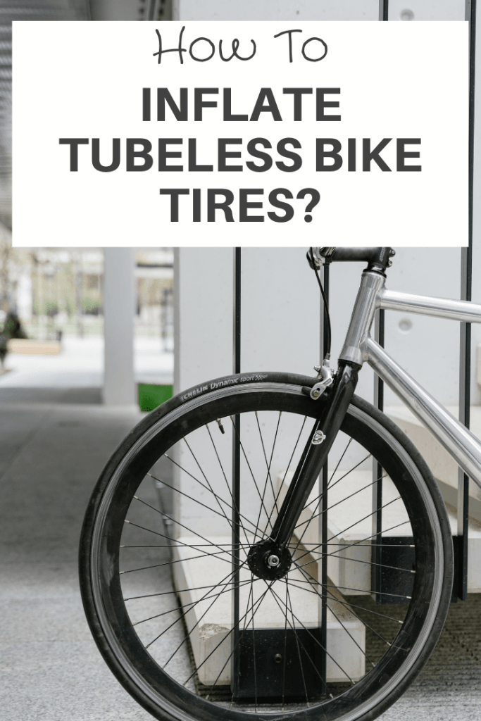 how to inflate tubeless bike tires