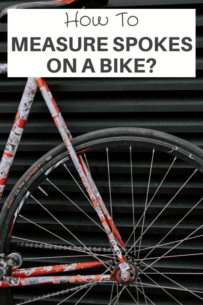 How To Measure Spokes On A Bike