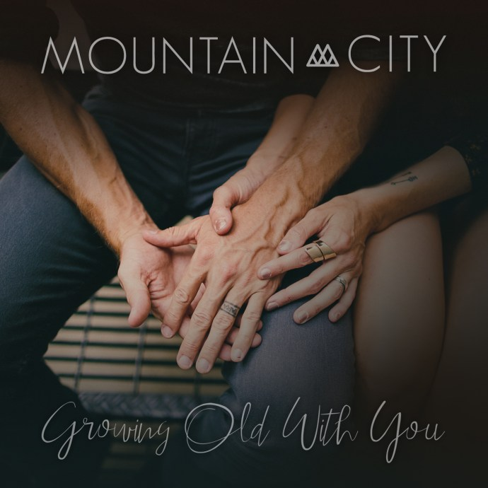 """MountainCity Released New Song """"Growing Old with You"""" to kick off 2017"""