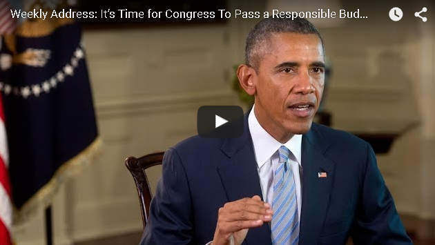 Weekly Presidential Address: It's Time for Congress To Pass a Responsible Budget