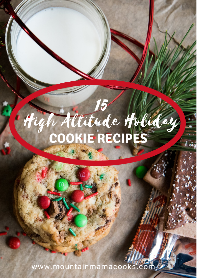 High Altitude Holiday Cookie Recipes | www.mountainmamacooks.com