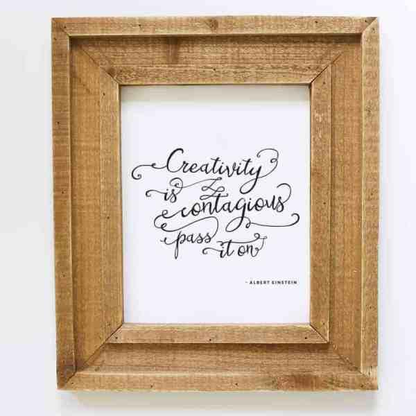 Creativity is Contagious Printable   MountainModernLife.com