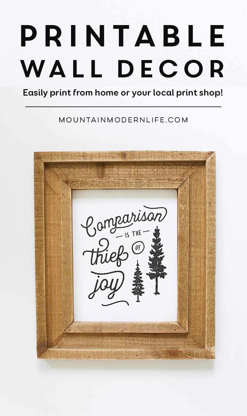 printable-wall-decor-comparison-is-thief-of-joy-mountainmodernlife.com