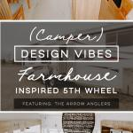 Camper Design Vibes Tour This Farmhouse Inspired Fifth Wheel