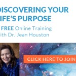 Discover the Purpose of Your Life with Jean Houston