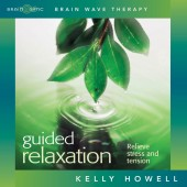 Kelly Howell's Guided Relaxation