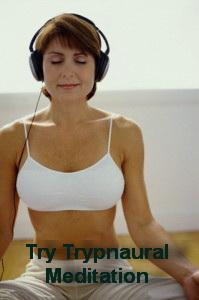 Try Trypnural Meditation
