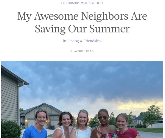 My Awesome Neighbors Are Saving Our Summer via Ashley Stevens at Mountains Unmoved, Her View From Home article preview