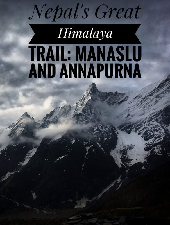 The Manaslu and Annapurna Circuits, part of Nepal's Great Himalaya Trail.