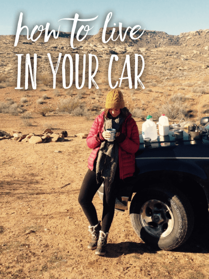 How to live in your car.
