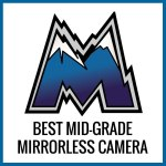 best midgrade mirrorless