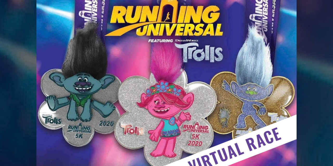 RUNNING UNIVERSAL FEATURING TROLLS virtual race offers metals and other extras