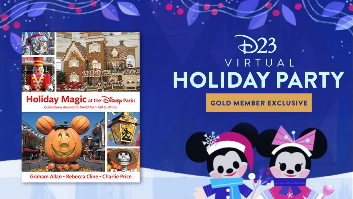D23 EVENT: Gold Members invited to HOLIDAY MAGIC AT THE DISNEY PARKS Virtual Holiday Party